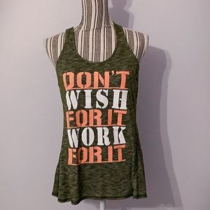 """""""Don't Wish For It Work For It"""" Workout Tank 